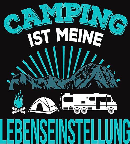 """Camping Camper Campingurlaub T-Shirt Lebenseinstellung ..."