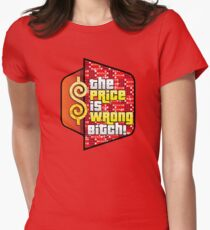The Price is Wrong! Womens Fitted T-Shirt