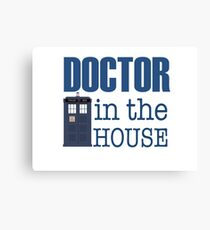 Doctor in the House Canvas Print