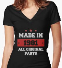 Made in 1981 - All Original Parts Birthday Gift Women's Fitted V-Neck T-Shirt