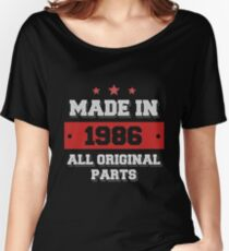 Made in 1986 - All Original Parts Birthday Gift Women's Relaxed Fit T-Shirt
