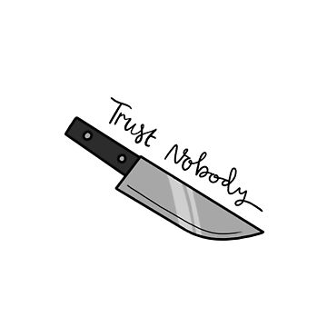 Trust nobody by pastelquartz
