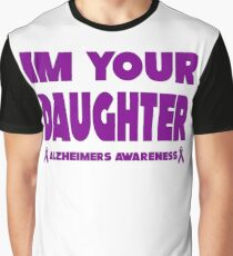 Funny I'm Your Daughter! Alzheimers Awareness Graphic T-Shirt