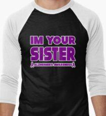 Funny I'm Your Sister! Alzheimers Awareness Men's Baseball ¾ T-Shirt