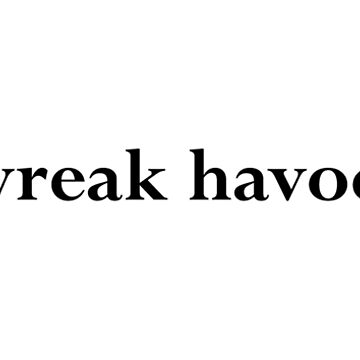 Speak No Evil - wreak havoc. by Vetch