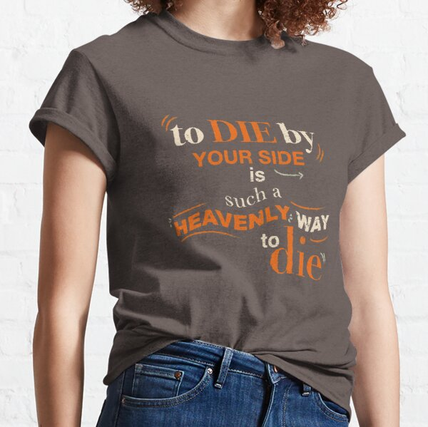 To Die By Your Side, The Smiths lyrics, Typography Classic T-Shirt