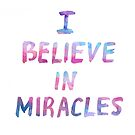 I believe in miracles by Julia Syrykh