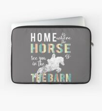 Awesome Home is where horse is horse Lovers gift Laptop Sleeve
