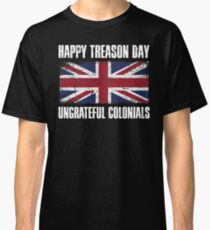 Camiseta clásica Happy Treason Day Colonias Ingratas