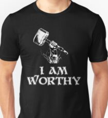 I am worthy T-Shirt