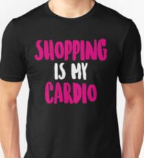 Shopping Shirt. Cardio Shirt. Shopping Is My Cardio Tank Top. Soft & Comfy, Long, Flowy, Racerback Tank Top. Funny Tank. Workout Clothes Unisex T-Shirt