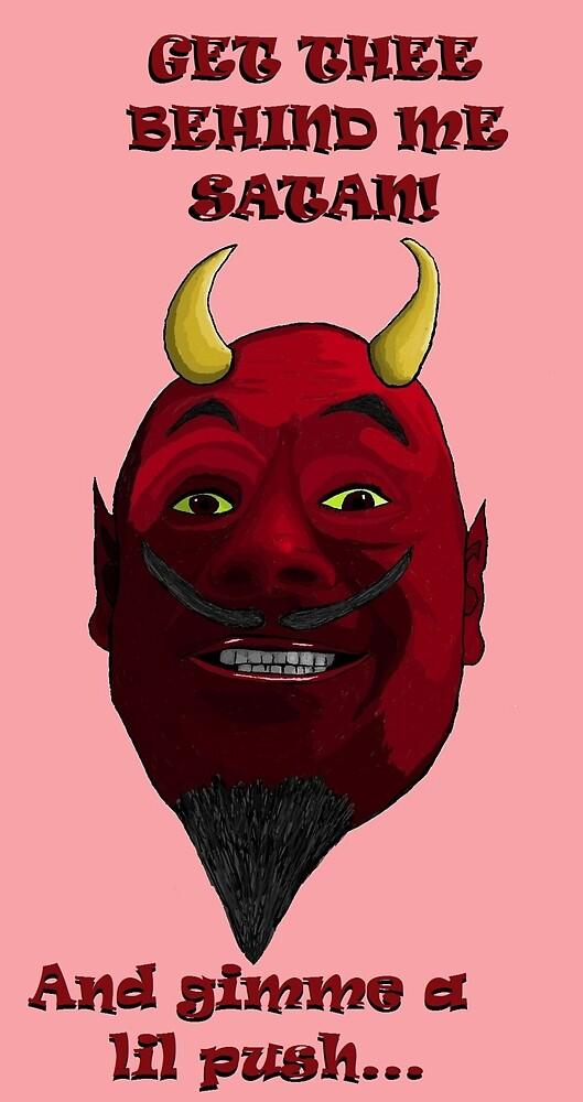 Get Thee Behind Me Satan! by KarlyleTomms
