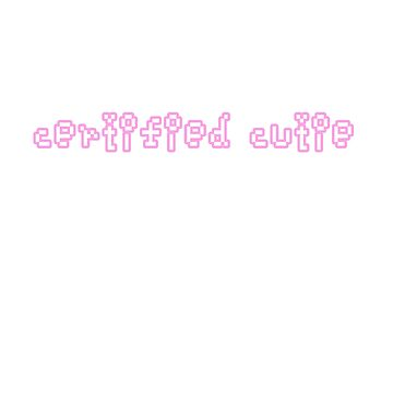 Certified Cutie by IjazAhmed1231