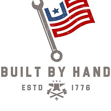 USA Built by Hand Flag by Betrueyou