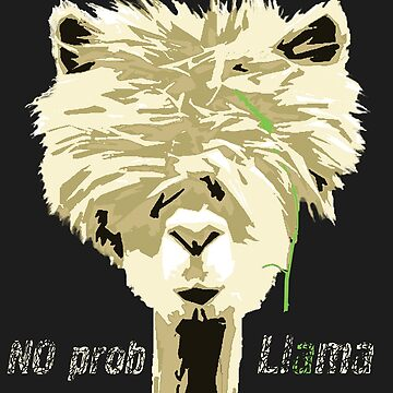 No Prob Llama No Drama Alpaca Funny by masliankaStepan