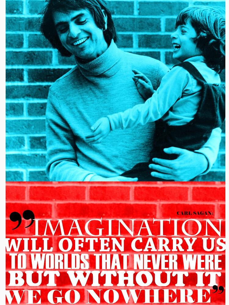 Carl Sagan Inspirational Quote  by pahleeloola