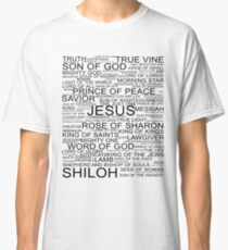 All the names of Jesus-Christ Classic T-Shirt