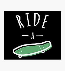 Ride a Skateboard   Skateboard Designs  Photographic Print