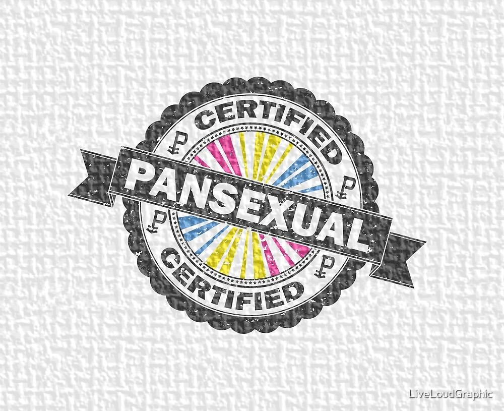 Certified Pansexual Stamp by LiveLoudGraphic