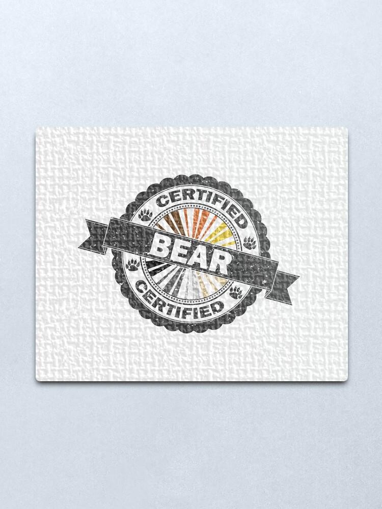Alternate view of Certified Bear Stamp Metal Print