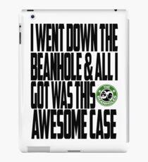 Down The Beanhole iPad Case/Skin