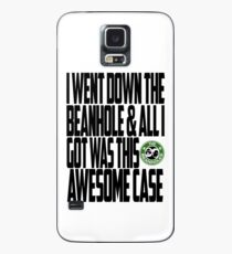Down The Beanhole Case/Skin for Samsung Galaxy