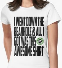 Down The Beanhole Women's Fitted T-Shirt
