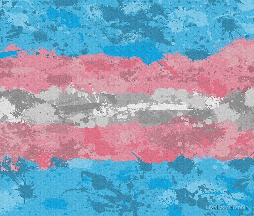 Transgender Paint Splatter Flag by LiveLoudGraphic