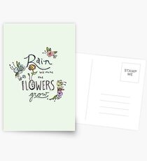 Rain Will Make The Flowers Grow Postcards