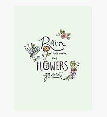 Rain Will Make The Flowers Grow Photographic Print