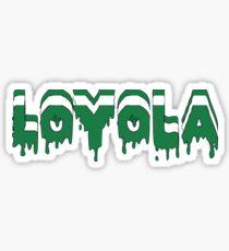 Loyola University Dripping Letters Sticker