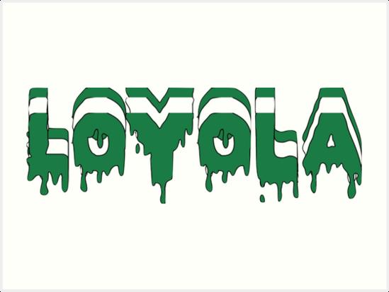 Loyola University Dripping Letters
