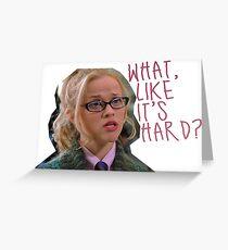 légalement blonde - quoi, comme c'est dur? Carte de vœux