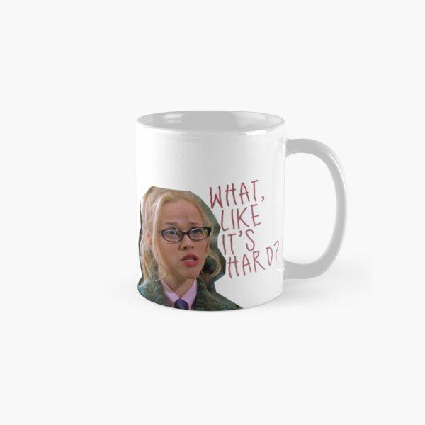 legally blonde - what, like it's hard? Classic Mug