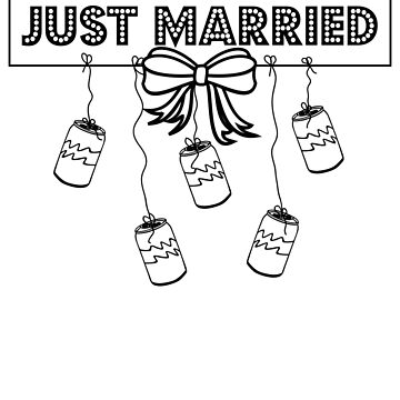 Funny Just Married Newlywed Honeymoon by Mayhill