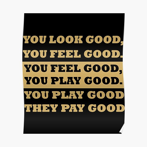 Feel Good Posters Redbubble