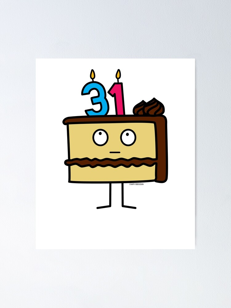 Amazing 31St Birthday Cake With Candles Chocolate Icing Vanilla Poster By Funny Birthday Cards Online Barepcheapnameinfo