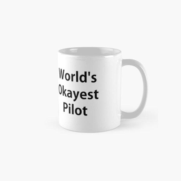 Worlds Okayest Pilot Classic Mug