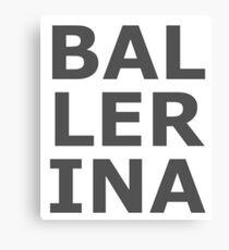 Ballerina Large Text Ballet Dance Dancer Love Black Canvas Print
