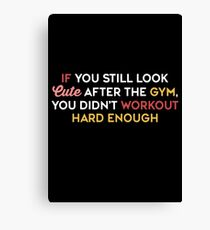 Motivational Bodybuilding Cute and Funny Canvas Print