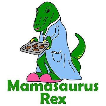 Mamasaurus Rex Funny Mom Dinosaur by wrestletoys