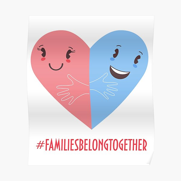 Families belong together. Stop separating families. Poster