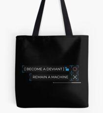 deviant or machine? Tote Bag