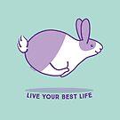 Happy Bunny Rabbit - Live your best life - Violet by zoel