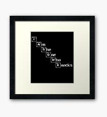 """Say My Name"" Cool T.V funny Novelty Bad Quote Design Framed Print"