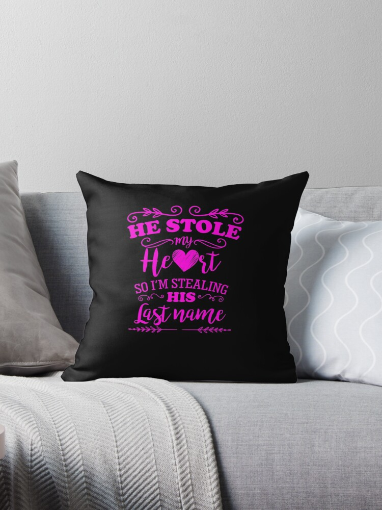 He Stole My Heart Funny Bride to Be by LarkDesigns