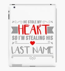 Funny Red Heart Stealing His Last Name Bride iPad Case/Skin