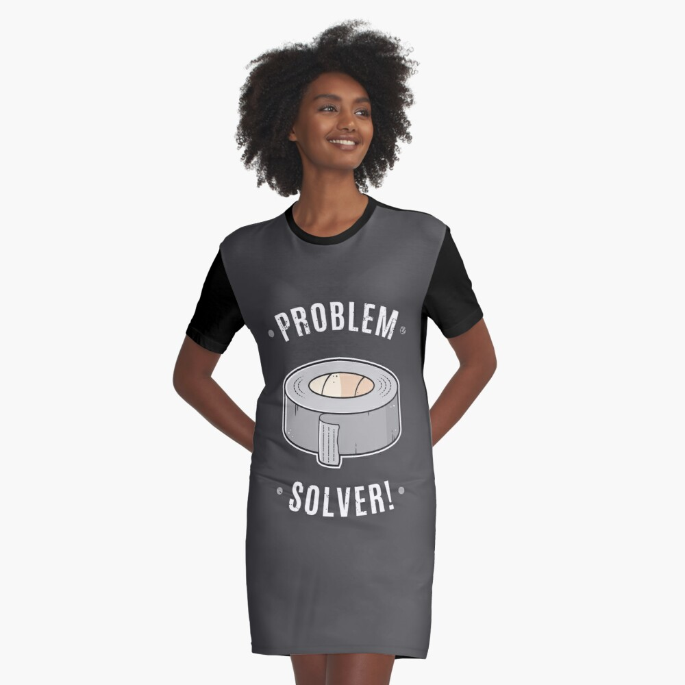 Duct Tape - Problem Solver Graphic T-Shirt Dress