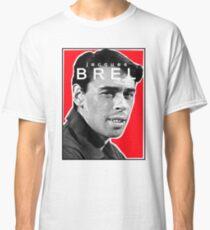 JACQUES BREL Classic T-Shirt