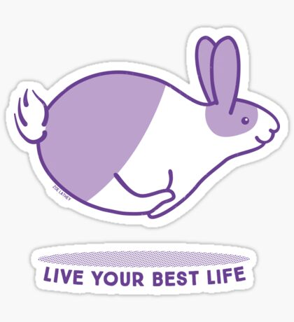 Happy Bunny Rabbit - Live your best life - Violet Sticker